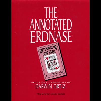 Annotated Erdnase by Darwin Ortiz and Mike Caveney  - Book