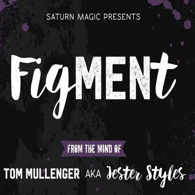 Saturn Magic Presents FigMENt (Red) by Tom Mullenger AKA Jester Styles