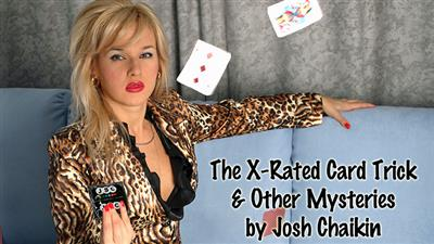 The X-Rated Card Trick & Other Mysteries by Josh Chaikin eBook DOWNLOAD