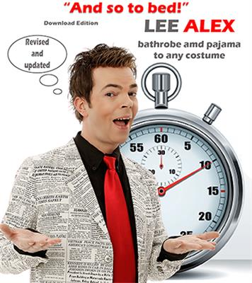 Quick Change - And So to Bed! - Bathrobe and Pajama to Any Costume by Lee Alex eBook DOWNLOAD