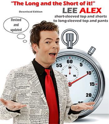 Quick Change - The Long and the Short of It! - Short Sleeved Top and Shorts to a Long Sleeved Top and Pants by Lee Alex eBook DOWNLOAD
