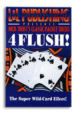 4 Flush! by Nick Trost & L&L - Trick