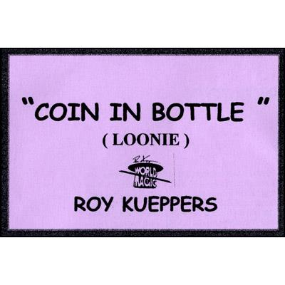 Coin In Bottle (Canadian Dollar/Loonie) - Trick
