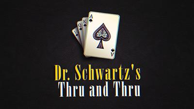THRU AND THRU by Martin Schwartz - Trick