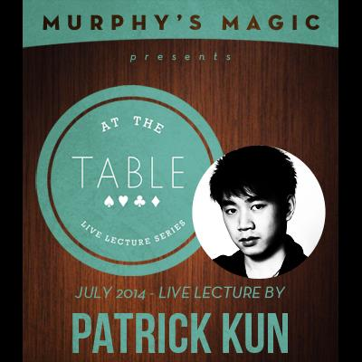 At the Table Live Lecture - Patrick Kun 7/9/2014 - video DOWNLOAD