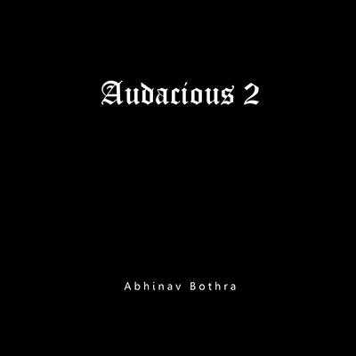 Audacious 2 by Abhinav Bothra - eBook DOWNLOAD