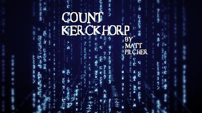 COUNT KERCKHORP by Matt Pilcher video DOWNLOAD