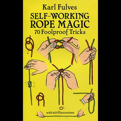 Self Working Rope Magic by Karl Fulves - Book