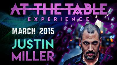 At the Table Live Lecture - Justin Miller 3/18/2015 - video DOWNLOAD