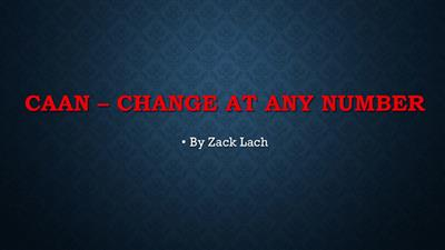 CAAN - Change At Any Number by Zack Lach video DOWNLOAD