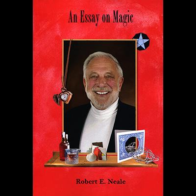 An Essay on Magic by Robert E. Neale - Book