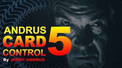 Andrus Card Control 5 by Jerry Andrus Taught by John Redmon video DOWNLOAD