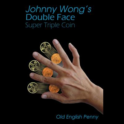 Double Face Super Triple Coin - Old English Penny (w/DVD) by Johnny Wong - Trick