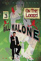 Bill Malone On the Loose- #3, DVD
