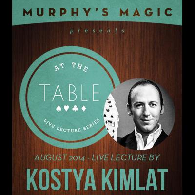 At the Table Live Lecture - Kostya Kimlat 8/13/2014 - video DOWNLOAD