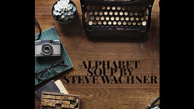 Alphabet Soup by Steve Wachner eBook DOWNLOAD