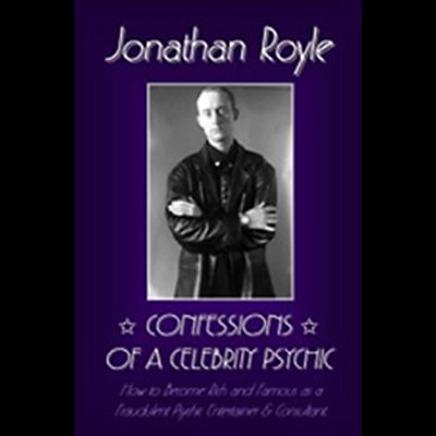 Confessions of a Celebrity Psychic by Jonathan Royle - ebook DOWNLOAD
