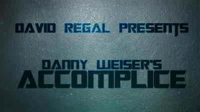 ACCOMPLICE by Danny Weiser & David Regal - Trick