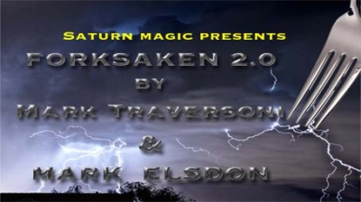 Saturn Magic Presents Forksaken 2.0 by Mark Traversoni & Mark Elsdon