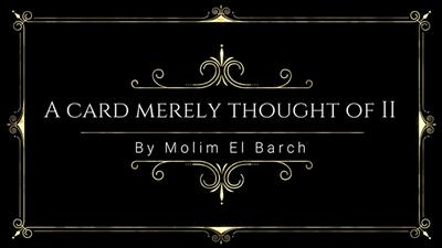 A Card Merely Thought Of II by Molim EL Barch video DOWNLOAD