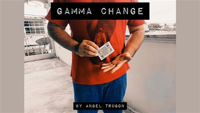 Gamma Change by Angel Trugon video DOWNLOAD