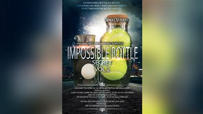 Impossible Bottle Secret VOL.2 by Mago Vituco video DOWNLOAD
