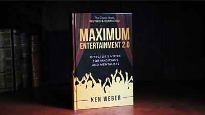 Maximum Entertainment 2.0: Expanded & Revised by Ken Weber - Book
