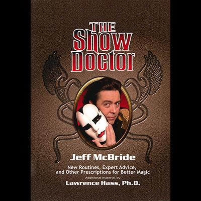 The Show Doctor [Paper Back] by Jeff McBride - Book