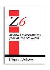 Z-6 Book Only (No Wallet) by Wayne Dobson - Book