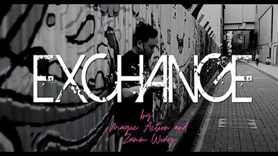 Exchange by Magic Action and Zamm Wong video DOWNLOAD