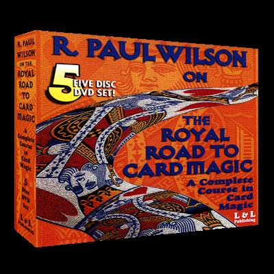Royal Road To Card Magic by R. Paul Wilson - DVD by L&L Publishing