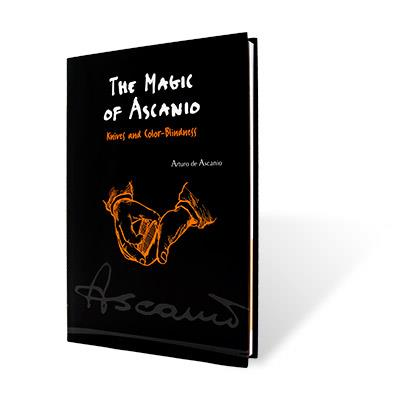 The Magic of Ascanio Book Vol. 4 Knives and Color Blindness by Arturo Ascanio - Book