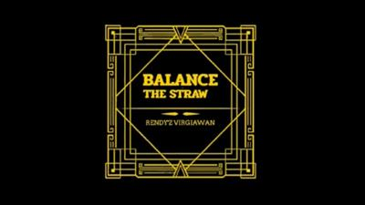 Balance The Straw by Rendy'z Virgiawan video DOWNLOAD