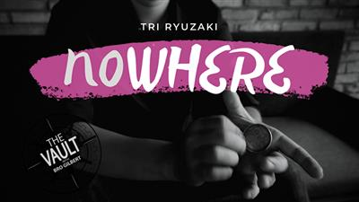 The Vault - NOWHERE by Tri Ryuzaki video DOWNLOAD