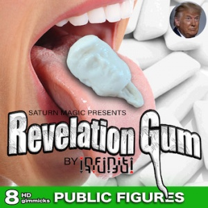 Revelation Gum (Public Figures) by iNFiNiTi