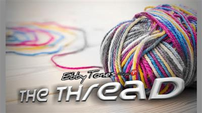 The Thread by Ebbytones video DOWNLOAD