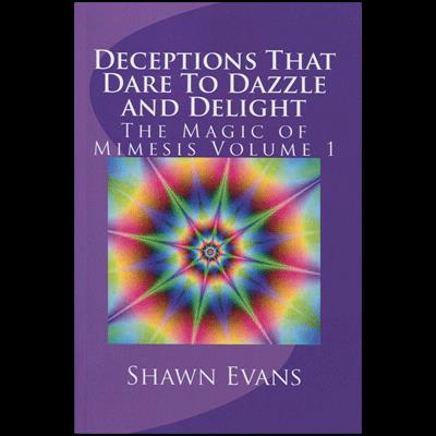 Deceptions That Dare to Dazzle & Delight by Shawn Evans - eBook DOWNLOAD