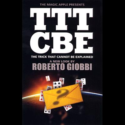 The Trick That Cannot Be Explained by Roberto Giobbi