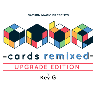 Saturn Magic Presents Cube Cards Remixed Upgrade Edition by Kev G