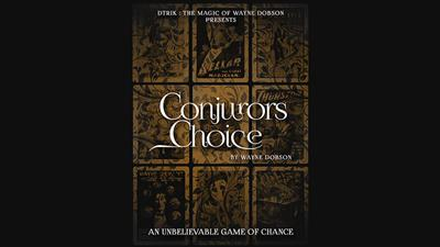 Conjuror's Choice (Gimmicks and Online Instructions) by Wayne Dobson - Trick