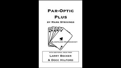 Par-Optic Plus by Mark Strivings with Additional Ideas from Larry Becker and Docc Hilford - Trick