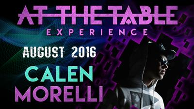 At The Table Live Lecture Calen Morelli August 17th 2016 video DOWNLOAD