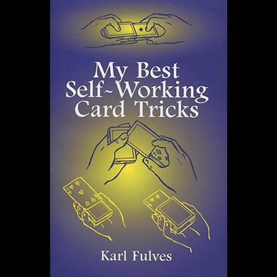 My Best Self-Working Card Tricks by Karl Fulves - Book