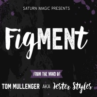 Saturn Magic Presents FigMENt (Blue) by Tom Mullenger AKA Jester Styles